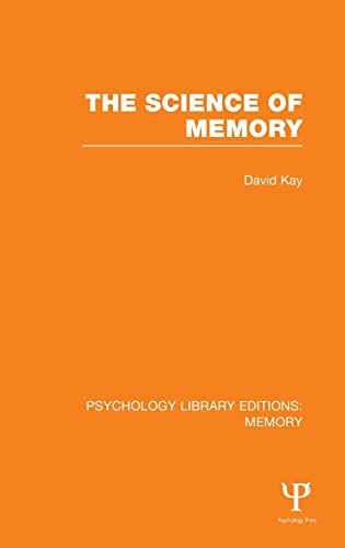 9781848723719: The Science of Memory (PLE: Memory) (Psychology Library Editions: Memory) (Volume 13)