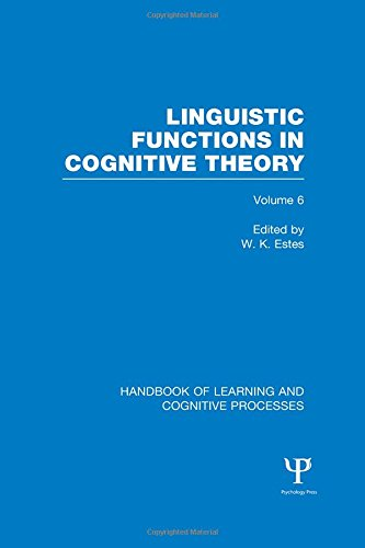 9781848723986: Handbook of Learning and Cognitive Processes (Volume 6): Linguistic Functions in Cognitive Theory