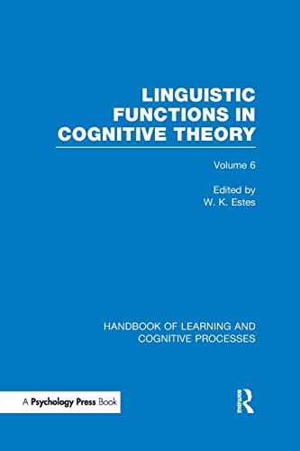 9781848723993: Handbook of Learning and Cognitive Processes (Volume 6): Linguistic Functions in Cognitive Theory