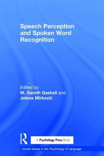 9781848724396: Speech Perception and Spoken Word Recognition (Current Issues in the Psychology of Language)