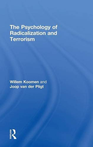 9781848724419: The Psychology of Radicalization and Terrorism