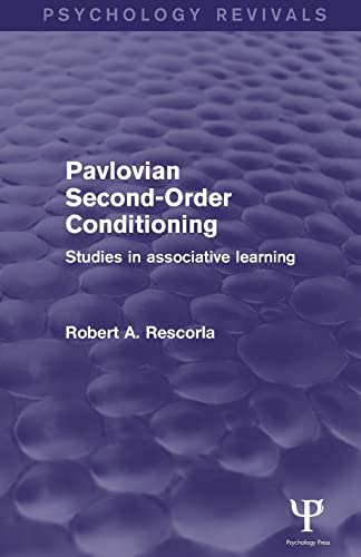 9781848724440: Pavlovian Second-order Conditioning: Studies in Associative Learning (Psychology Revivals)