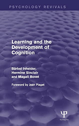 9781848724495: Learning and the Development of Cognition (Psychology Revivals)
