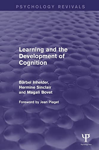 9781848724501: Learning and the Development of Cognition (Psychology Revivals)