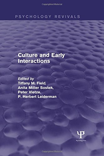 9781848724570: Culture and Early Interactions (Psychology Revivals)