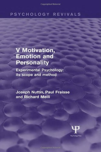 9781848724655: Experimental Psychology Its Scope and Method: Volume V (Psychology Revivals): Motivation, Emotion and Personality
