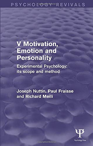 9781848724686: Experimental Psychology Its Scope and Method: Volume V: Motivation, Emotion and Personality