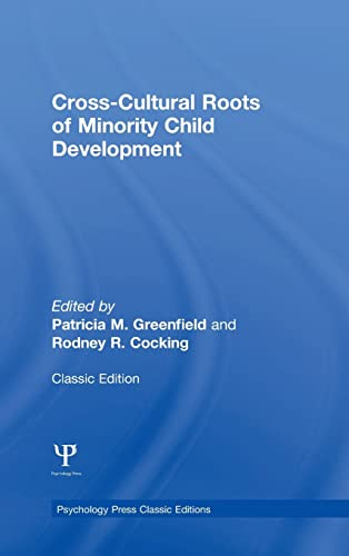 9781848724808: Cross-Cultural Roots of Minority Child Development (Psychology Press & Routledge Classic Editions)