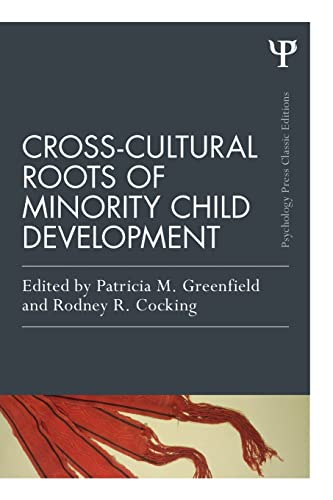 9781848724815: Cross-Cultural Roots of Minority Child Development (Psychology Press & Routledge Classic Editions)