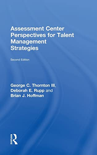 9781848725041: Assessment Center Perspectives for Talent Management Strategies: 2nd Edition