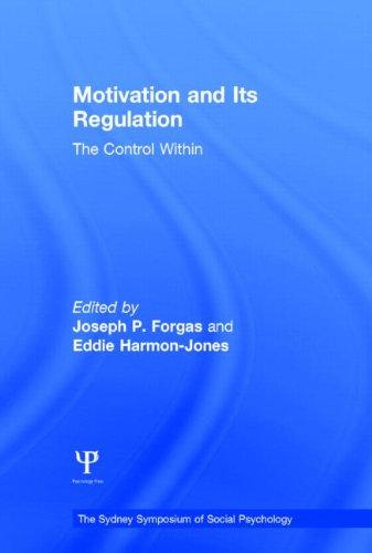 9781848725614: Motivation and Its Regulation: The Control Within (Sydney Symposium of Social Psychology)