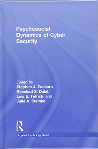 9781848725652: Psychosocial Dynamics of Cyber Security Work (Applied Psychology Series)