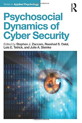 9781848725669: Psychosocial Dynamics of Cyber Security Work (Applied Psychology Series)