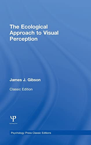 9781848725775: The Ecological Approach to Visual Perception: Classic Edition (Psychology Press & Routledge Classic Editions)