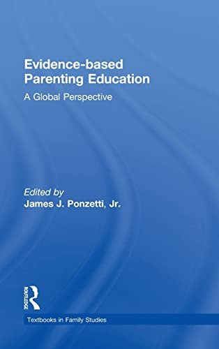 9781848725898: Evidence-based Parenting Education: A Global Perspective (Textbooks in Family Studies)