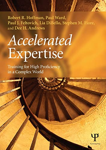 9781848726529: Accelerated Expertise (Expertise: Research and Applications Series)