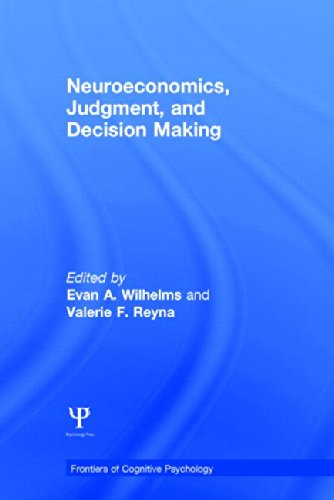 9781848726598: Neuroeconomics, Judgment, and Decision Making (Frontiers of Cognitive Psychology)