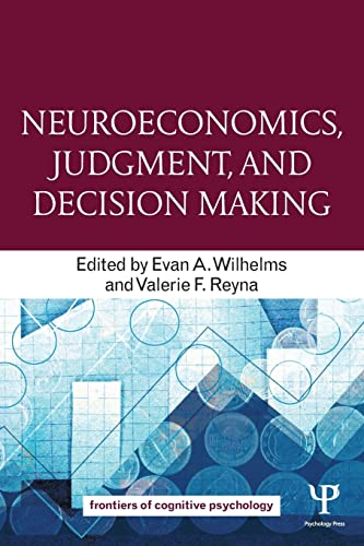 9781848726604: Neuroeconomics, Judgment, and Decision Making (Frontiers of Cognitive Psychology)