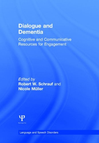 9781848726611: Dialogue and Dementia: Cognitive and Communicative Resources for Engagement (Language and Speech Disorders)