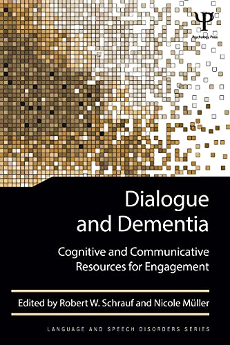 9781848726628: Dialogue and Dementia: Cognitive and Communicative Resources for Engagement (Language and Speech Disorders Book)