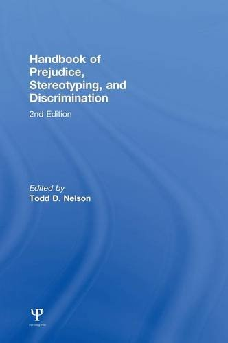 9781848726680: Handbook of Prejudice, Stereotyping, and Discrimination: 2nd Edition