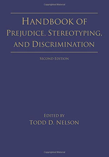 9781848726697: Handbook of Prejudice, Stereotyping, and Discrimination: 2nd Edition