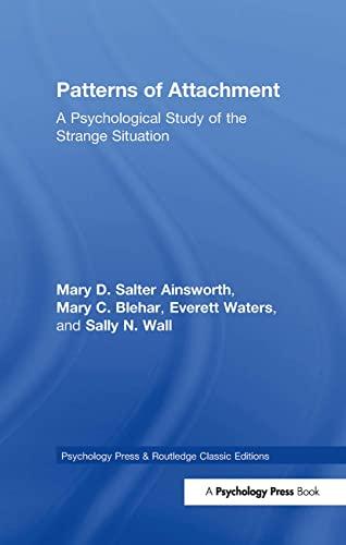 9781848726819: Patterns of Attachment: A Psychological Study of the Strange Situation (Psychology Press