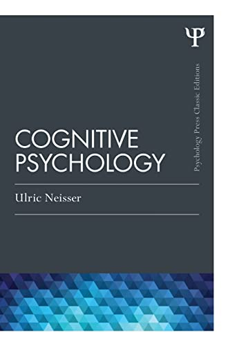 9781848726949: Cognitive Psychology: Classic Edition (Psychology Press & Routledge Classic Editions)