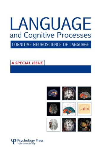 The Cognitive Neuroscience of Semantic Processing: A Special Issue of Language and Cognitive ...