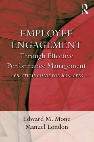 9781848728219: Employee Engagement Through Effective Performance Management: A Practical Guide for Managers