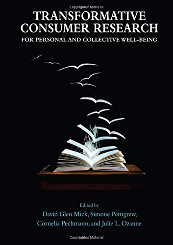 9781848728523: Transformative Consumer Research for Personal and Collective Well-Being