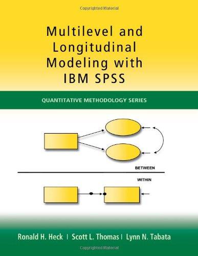 Multilevel and Longitudinal Modeling with IBM SPSS (Quantitative Methodology Series): Heck, Ronald ...