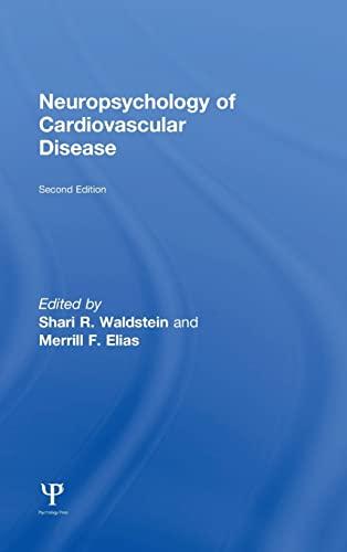 Neuropsychology of Cardiovascular Disease: Psychology Press