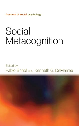 9781848728844: Social Metacognition (Frontiers of Social Psychology)