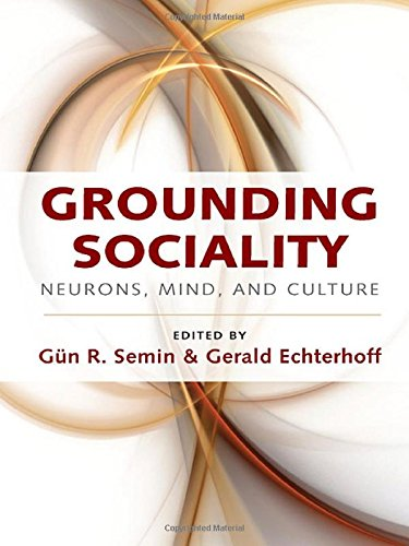 9781848728998: Grounding Sociality: Neurons, Mind, and Culture