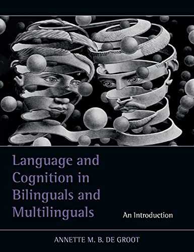 9781848729018: Language and Cognition in Bilinguals and Multilinguals: An Introduction
