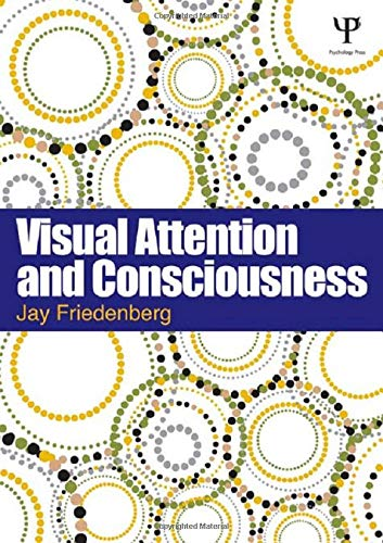 9781848729056: Visual Attention and Consciousness