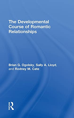 9781848729292: The Developmental Course of Romantic Relationships