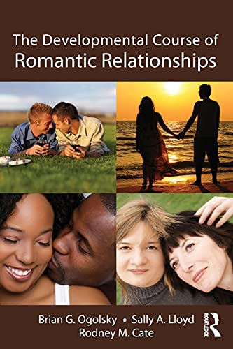 9781848729308: The Developmental Course of Romantic Relationships