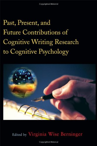 9781848729636: Past, Present, and Future Contributions of Cognitive Writing Research to Cognitive Psychology