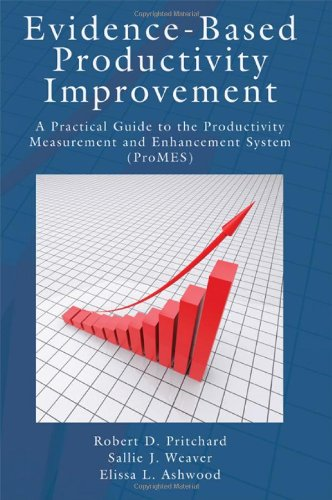 9781848729674: Evidence-Based Productivity Improvement: A Practical Guide to the Productivity Measurement and Enhancement System (ProMES) (Applied Psychology Series)