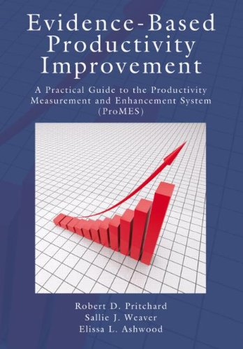 9781848729681: Evidence-Based Productivity Improvement: A Practical Guide to the Productivity Measurement and Enhancement System (ProMES) (Applied Psychology Series)