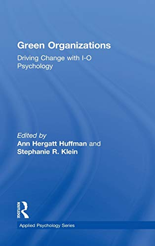 9781848729742: Green Organizations: Driving Change with I-O Psychology (Applied Psychology Series)
