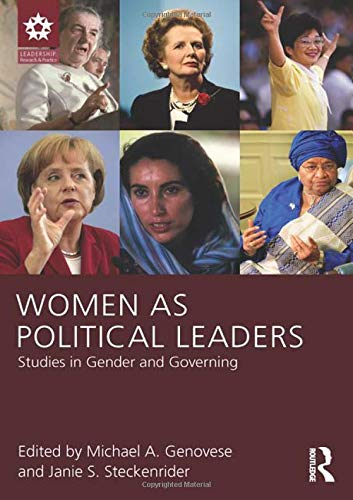 9781848729919: Women as Political Leaders: Studies in Gender and Governing (Leadership: Research and Practice)