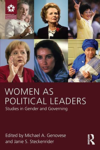 9781848729926: Women as Political Leaders: Studies in Gender and Governing (Leadership: Research and Practice)