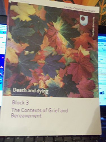 9781848730601: The Open University-Death and Dying-Contexts of Grief and Bereavement (lock 3)