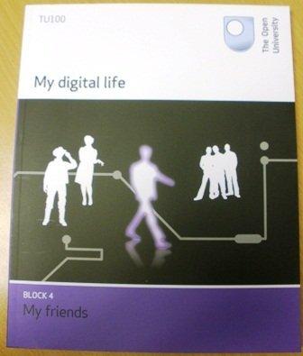 9781848733466: TU100 My Digital Life: Block 4, My Friends