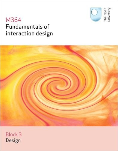 FUNDAMENTALS OF INTERACTION DESIGN 3 (Paperback): Open University