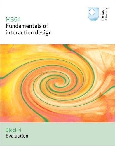 Evaluation: Fundamentals of Interaction Design: 1: Open University Course