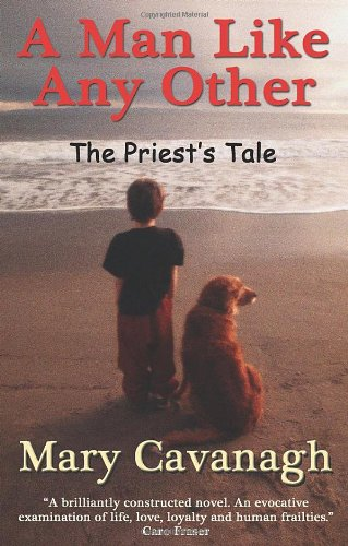 9781848760165: A Man Like Any Other: The Priest's Tale